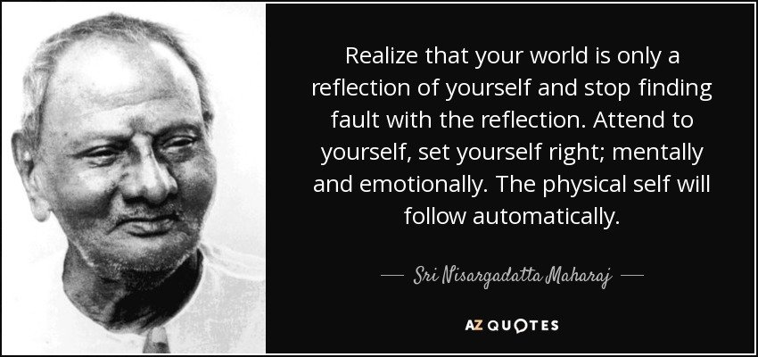 World is Maya or reflection of the self ,on the self and by the self. The is only self that exist , world is reflection of the self.